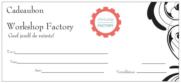 Cadeaubon- workshop Factory